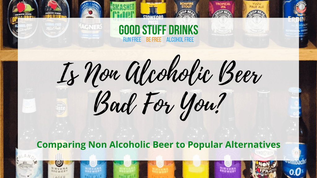 Is Non-Alcoholic Beer Bad For You?