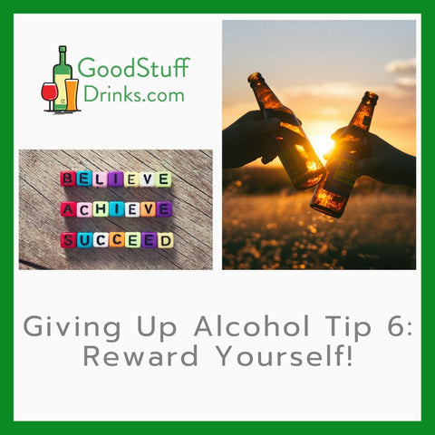 Giving Up Alcohol Tip 6 Reward Yourself