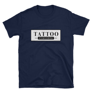Tattoo Everything Short-Sleeve Unisex T-Shirt