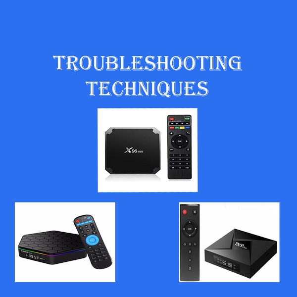 Troubleshooting Techniques for Android TV Box