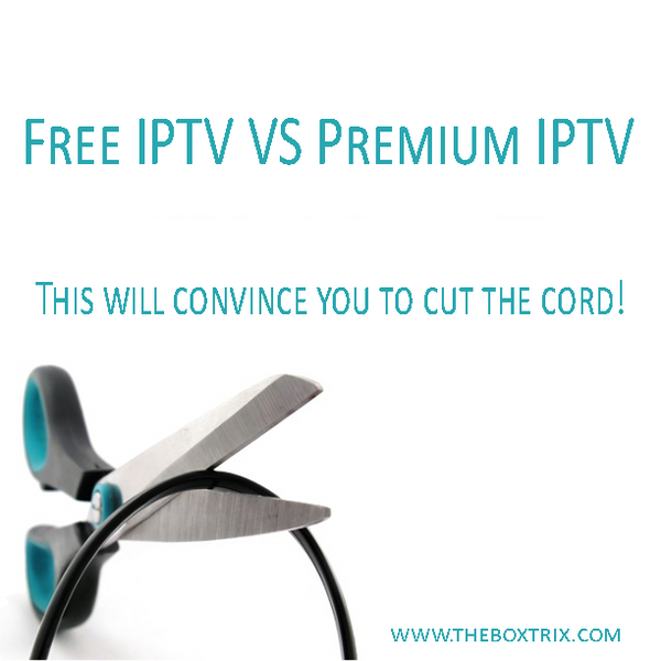 The major differences between Free IPTV & Our Premium IPTV Service