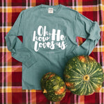 Oh, How He Loves Us ADULT T-Shirt