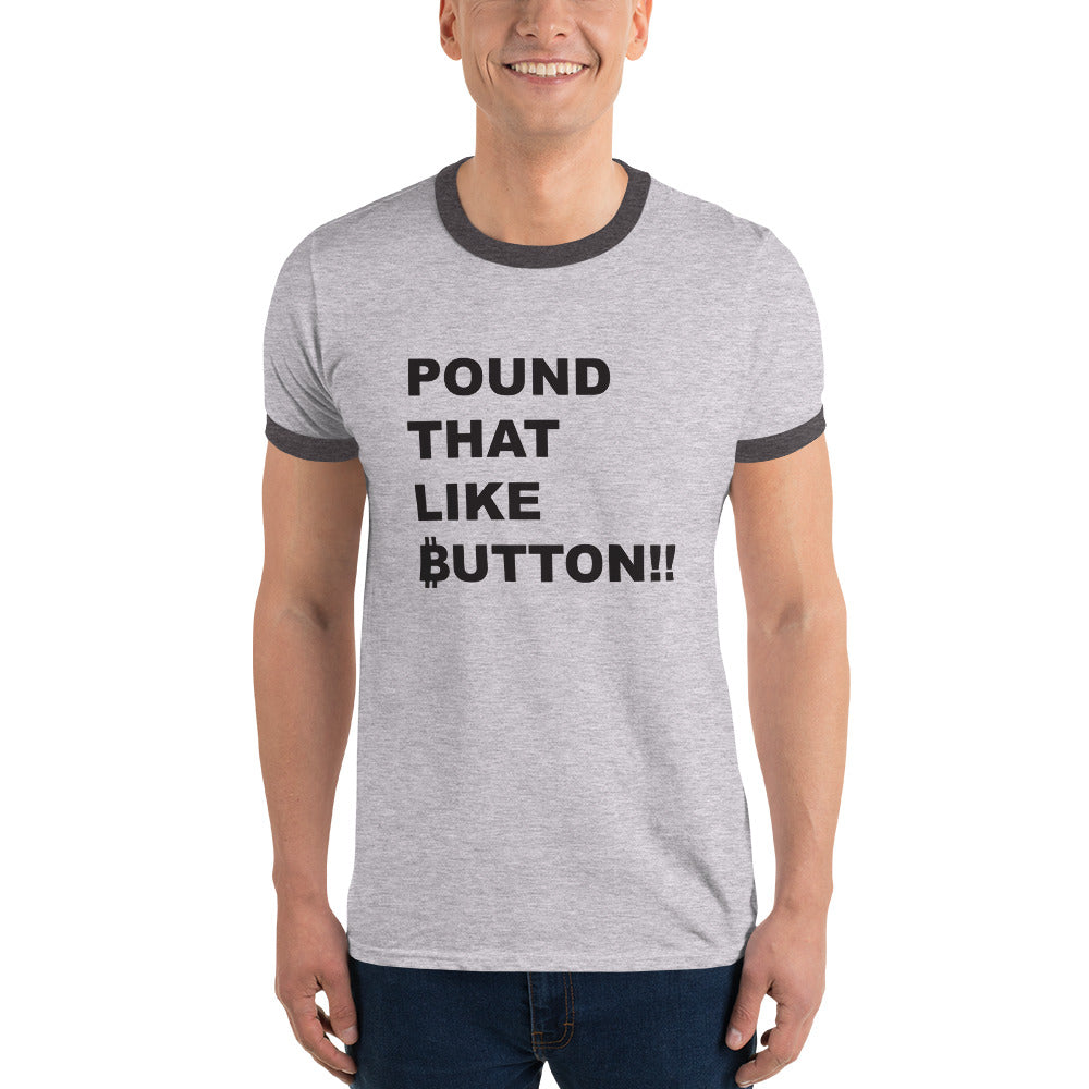POUND that LIKE button!!!  T shirt