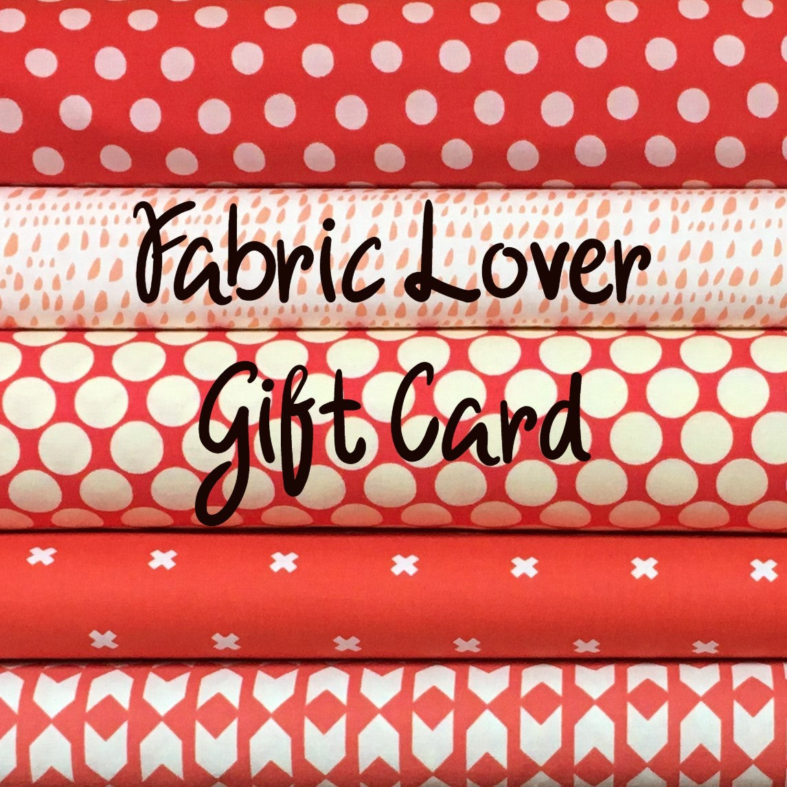 Fabric Lover Gift Card