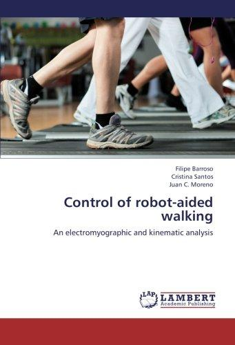 Control of robot-aided walking: An electromyographic and kinematic analysis
