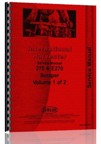 International Harvester E270 Elevating Pay Scraper Service Manual