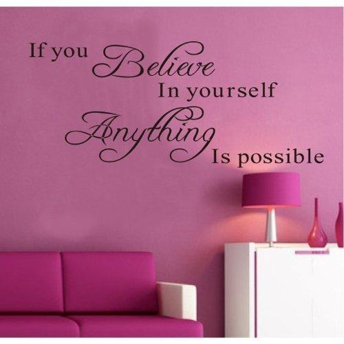 MZY LLC (TM) If You Believe in Yourself Anything Is Possible Removable Wall Decal Sticker DIY Art Decor Mural Vinyl Home Room Office Decals by MZY LLC
