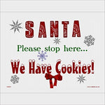 XM007 Christmas Sign SANTA PLEASE STOP HERE WE HAVE COOKIES Signs 600mm x 400mm CLEAR REVERSED STICKER/SAV - SEE THROUGH