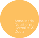Anna-Maria Nutritionist, Herbalist & Doula