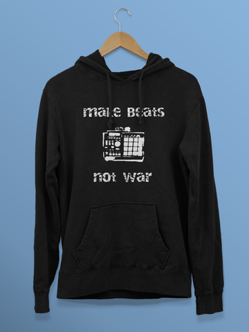 Make Beats Not War (Unisex Hoodie)