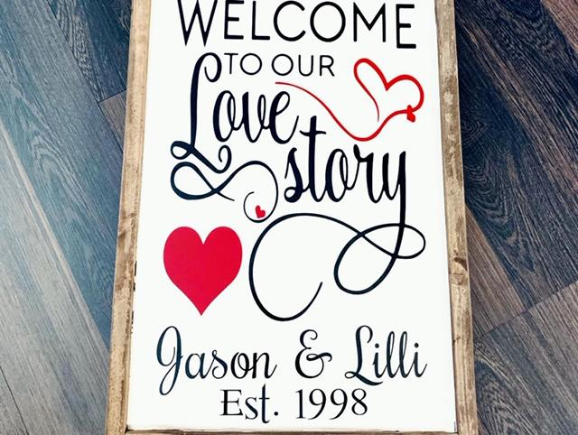 Welcome to our Love Story Sign