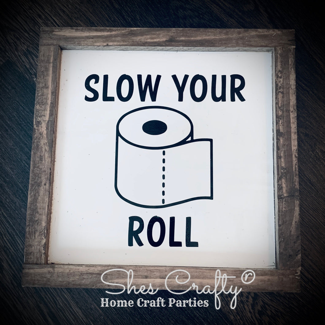 Slow your roll Kit