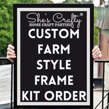 Custom Farm Style Frame Kit Order