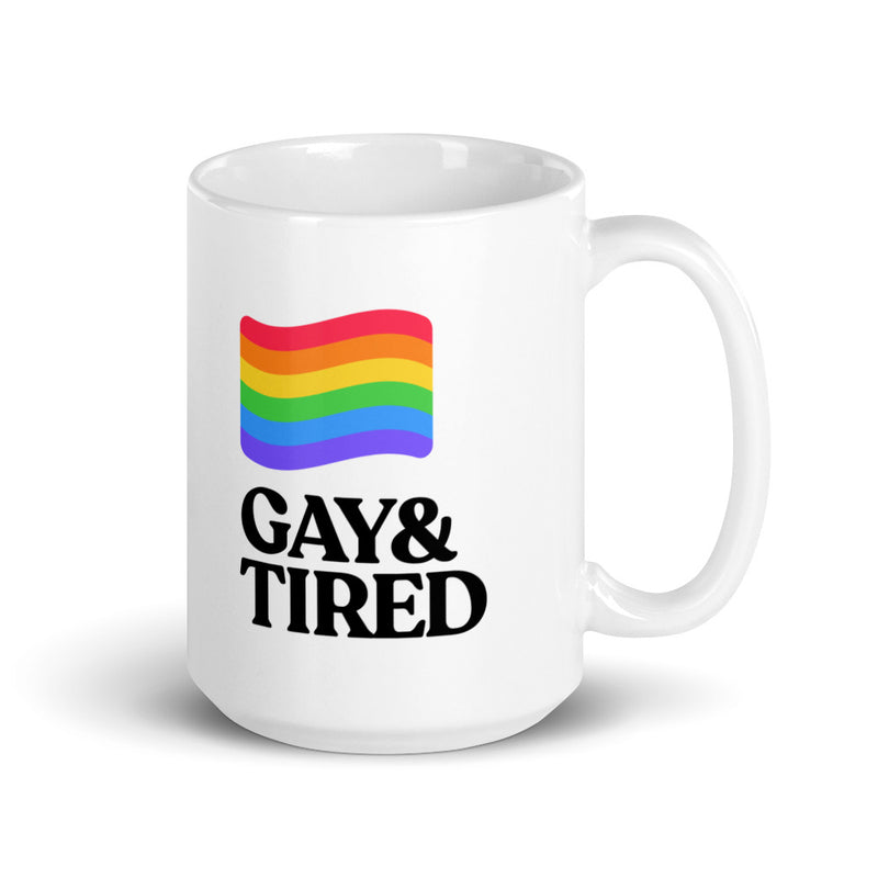 Gay & Tired Coffee Mug