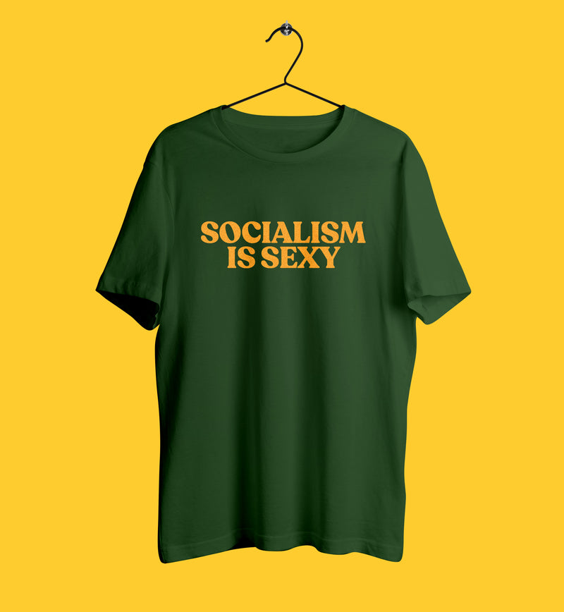 Socialism is sexy tshirt in forest green