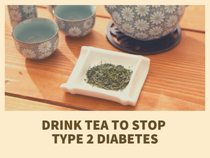 Stop Type 2 Diabetes - 3 Teas to Drink Daily