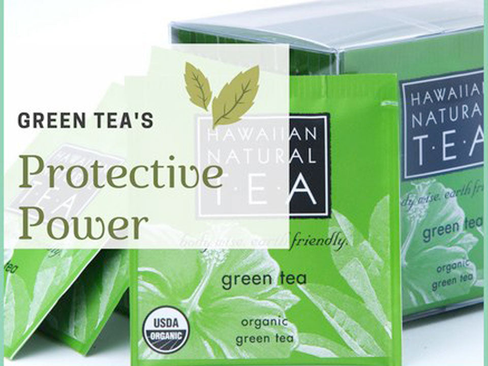 Green Tea: A Protective Power Not To Be Meddled With