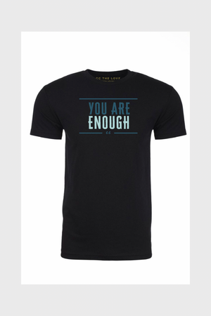 t-shirts that say you are enough