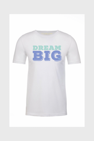 t-shirts that say dream big