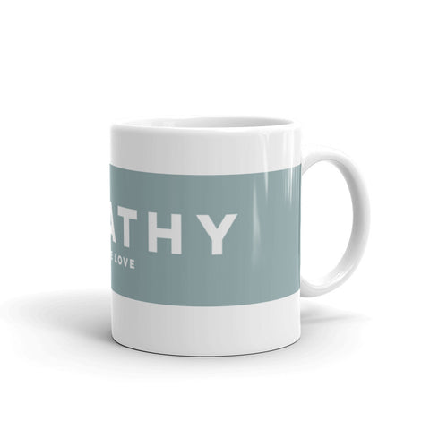 Empathy Coffee Mug 11oz