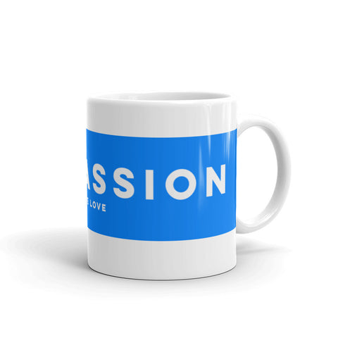 Compassion Coffee Mug 11oz