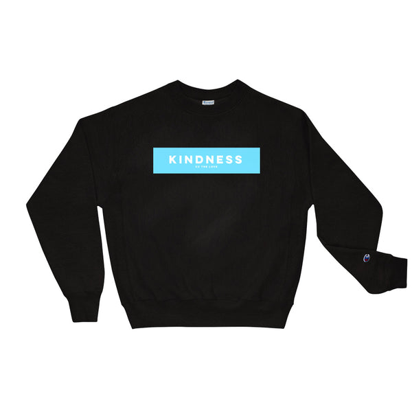 Unisex Kindness Champion Sweatshirt Black