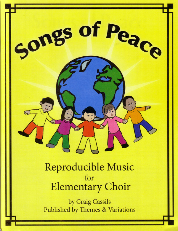 Songs Of Peace Themes And Variations