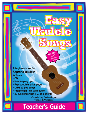 Easy Ukulele Songs in C Teacher's Guide | Themes and Variations