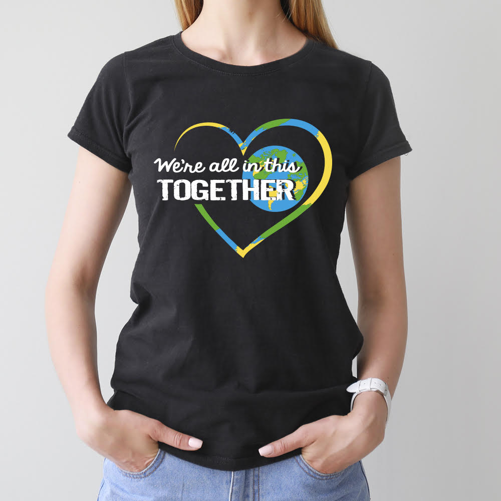 Women's we're all in this together shirt