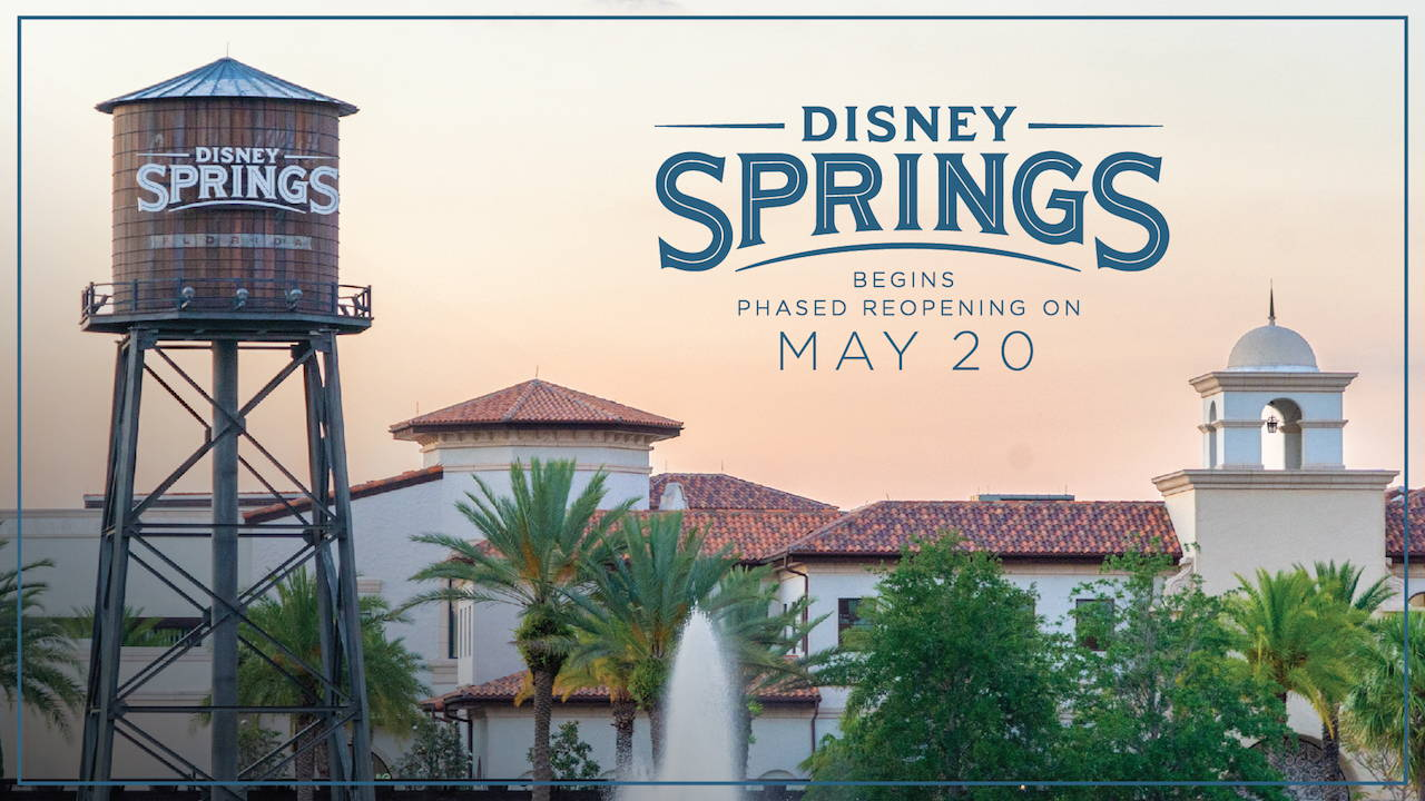 BREAKING: Disney Springs to Begin Phased Reopening Process Starting May 20th