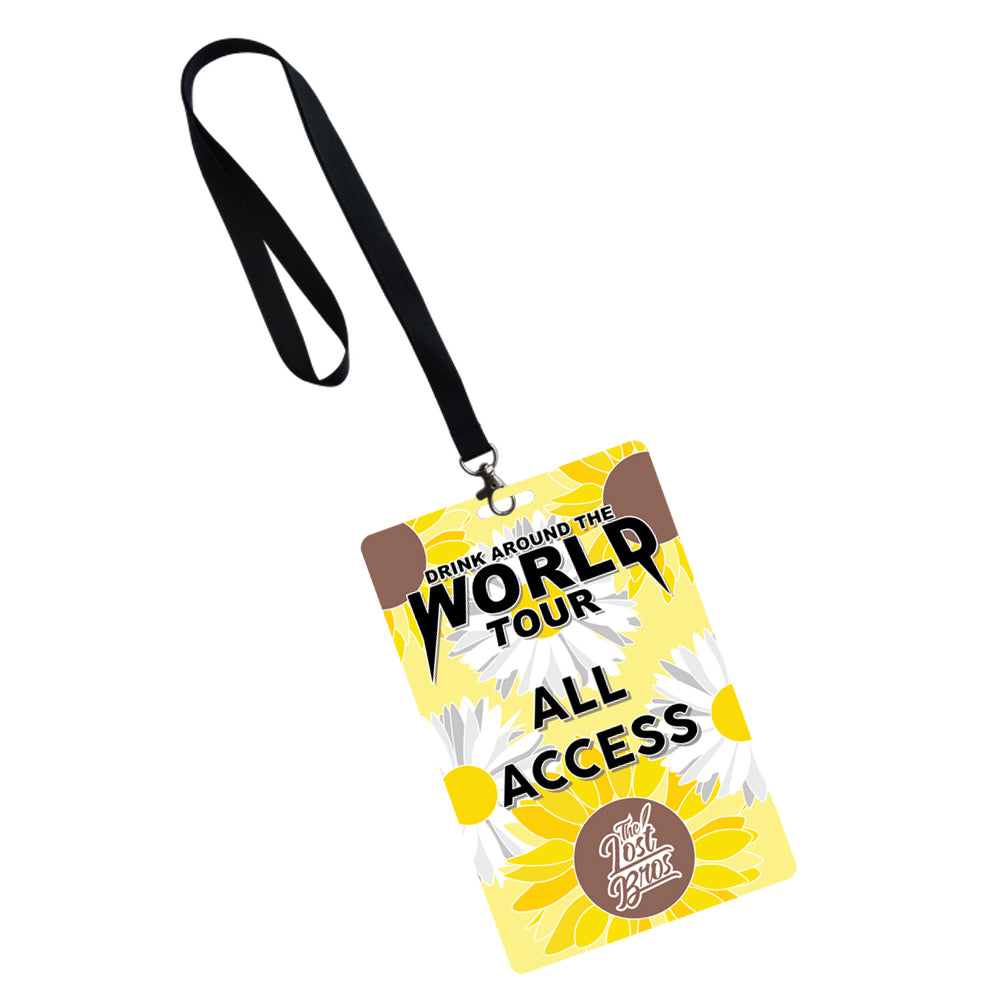 The Lost Bro's Drink Around the World Tour All Access Pass - Flower and Garden