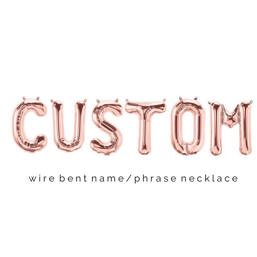 Personalized Wire Bent Necklace