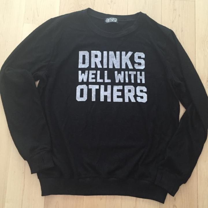 "Social Decay ""Drinks well With Others"" Pullover"