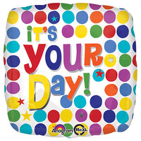 18″ IT'S YOUR DAY MULTI DOTS