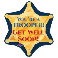 21″ TROOPER BADGE GET WELL SOON