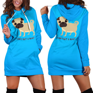 Can I Get A Hug Pug Hoodie Dress