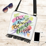 Don't Worry Be Hippie Boho Bag