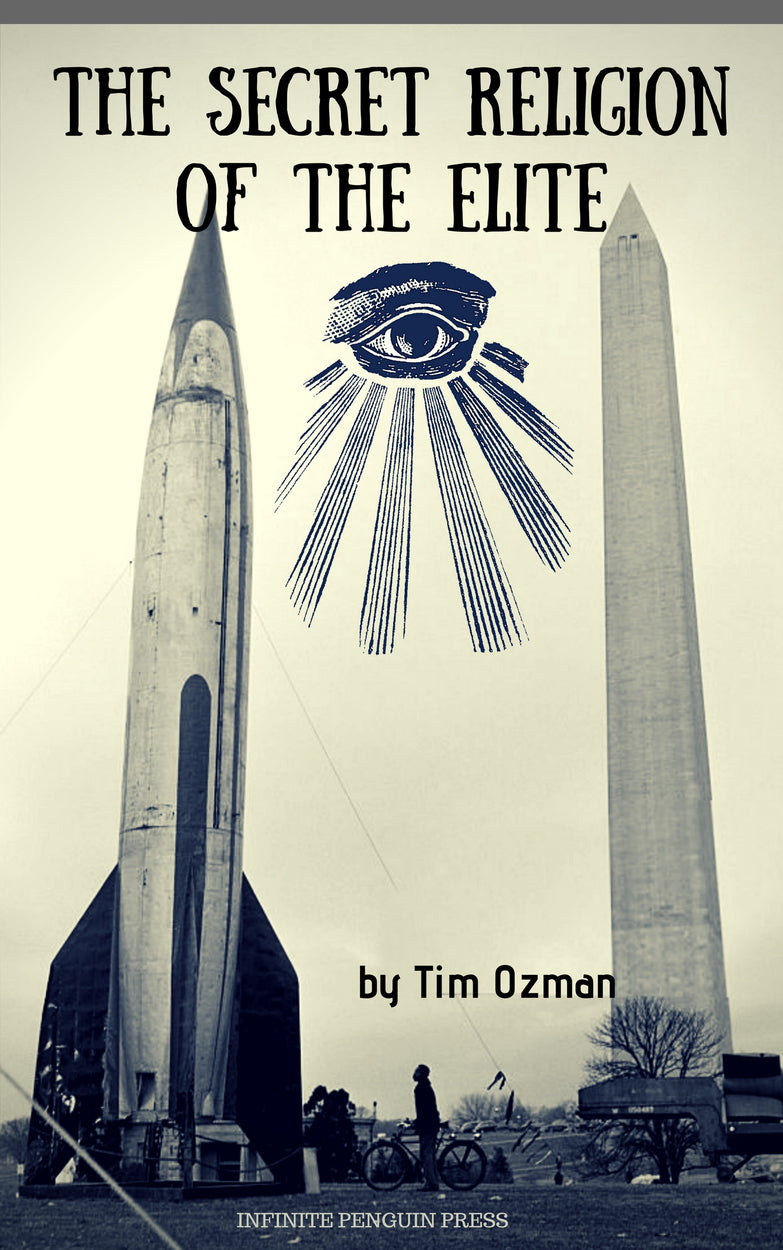 The Secret Religion of the Elites by Tim Ozman