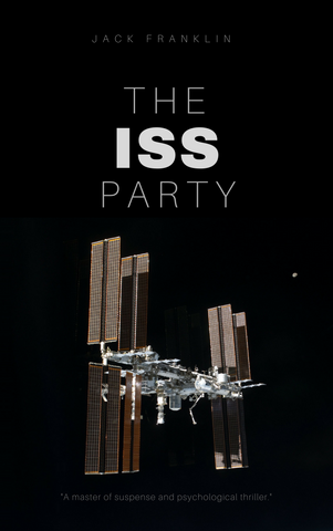 The ISS Party by Jack Franklin Audiobook