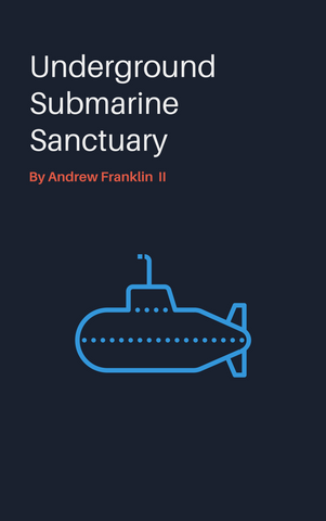 Submarine Sanctuary City by Andrew Franklin II ebook