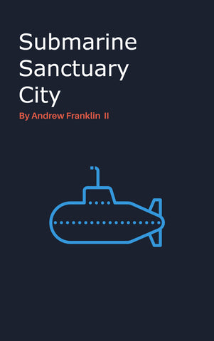 Submarine Sanctuary City by Andrew Franklin II Audiobook