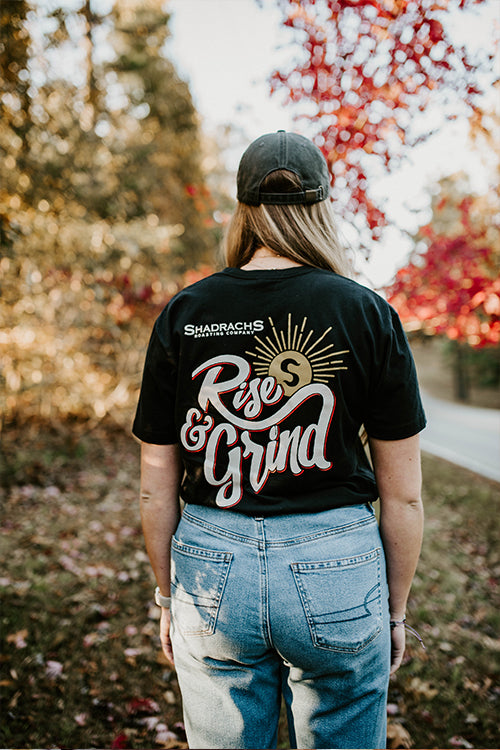 "Short Sleeve ""Rise and Grind"""