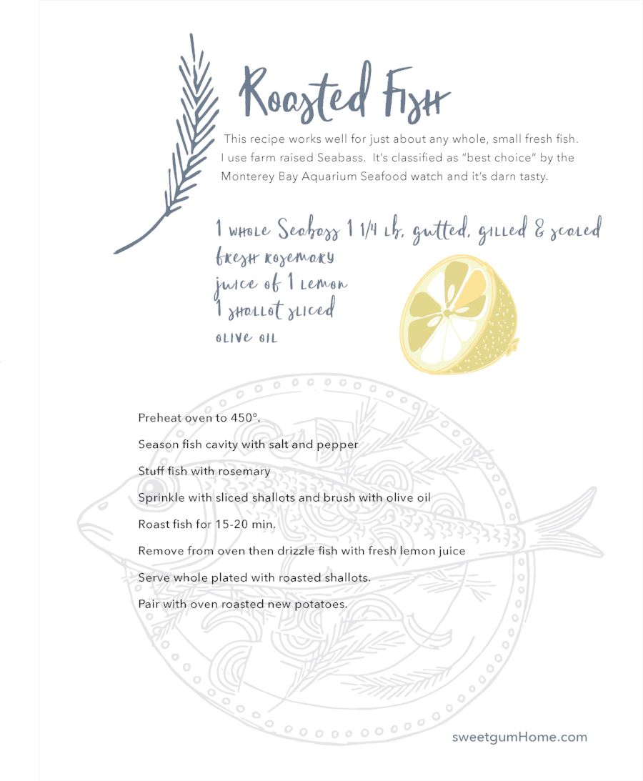 Roasted Fish Recipe sweetgum textiles company, LLC