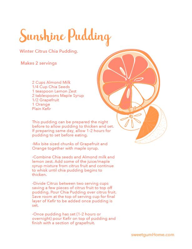 Sunshine Chia Pudding recipe sweetgum textiles company, LLC
