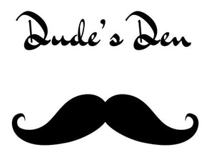 Dude's Den by Meraki is Launching!