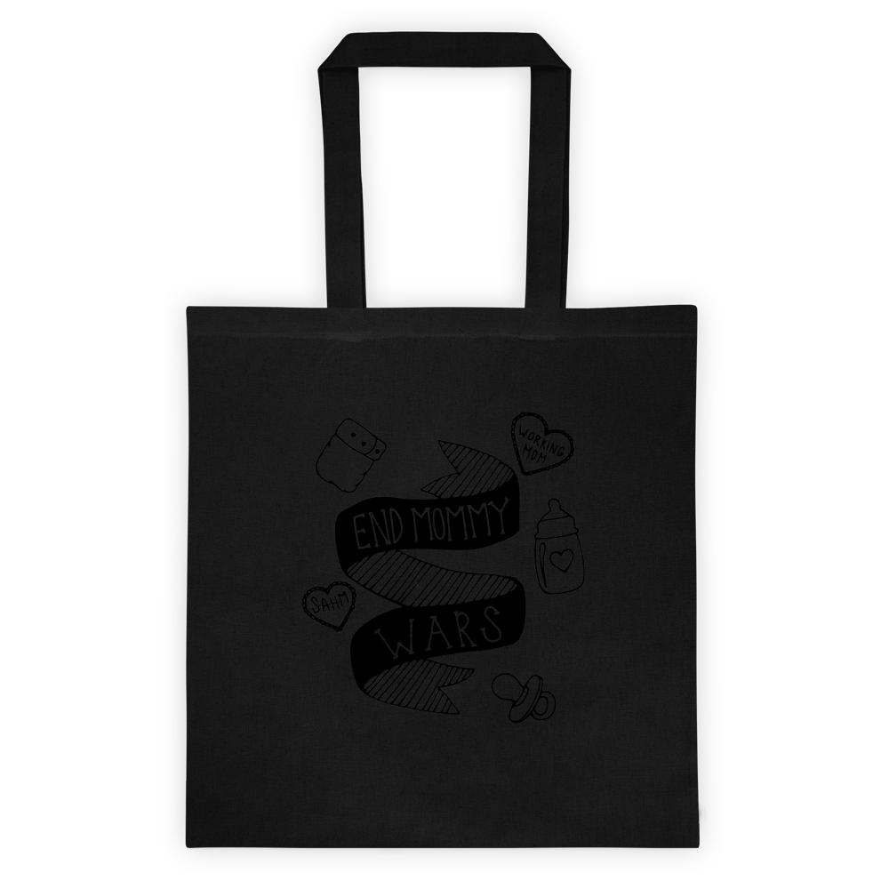 END MOMMY WARS TOTE