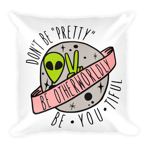 BE OTHERWORLDLY FULL COLOR PILLOW