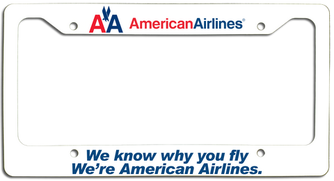 American Airlines - We Know Why You Fly - with Old AA Logo License Plate Frame