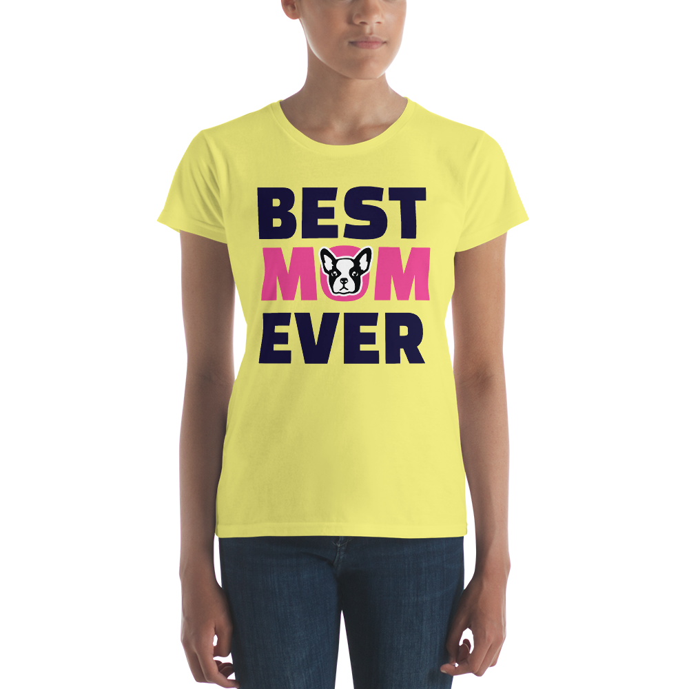 Women's Best Mom Ever T-Shirt