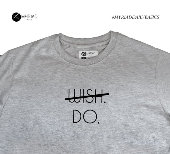 Round Neck T-Shirt - Wish Do (Grey)